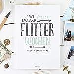 Reisetagebuch für die Flitterwochen, 108 Seiten, Hochzeitsgeschenk für Braut und Br?utigam, günstig, Reise, Tagebuch