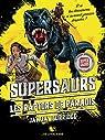 Supersaurs, Livre 1 : Les raptors de paradis par Jay Jay Burridge