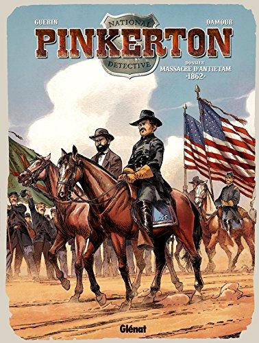 Pinkerton - Tome 03: Dossier massacre d'Antietam - 1862