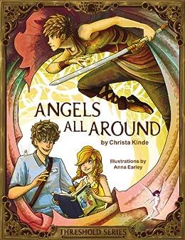 Angels All Around (Threshold Series Prequel) by [Christa Kinde]
