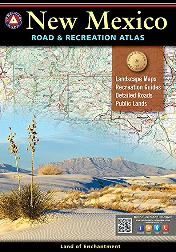 New Mexico Road & Recreation Atlas 9th (Benchmark Maps) -