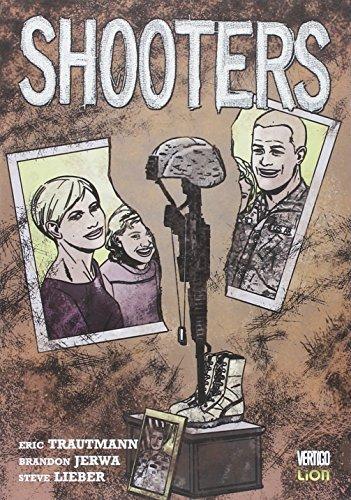 Shooters by Steve Lieber, Brandon Jerwa Eric Trautmann (2013-01-01)