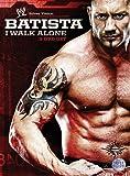 WWE - Batista I Walk Alone [DVD] [2009] [Edizione: Regno Unito]