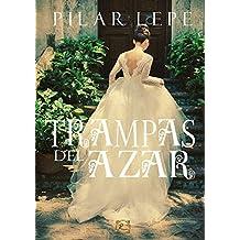 Trampas del azar: Romance Histórico (Spanish Edition)