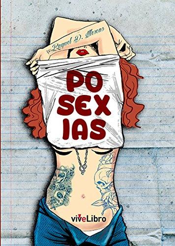 Posexias por Raquel D. Illescas