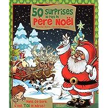 50 surprises au pays du Père Noël