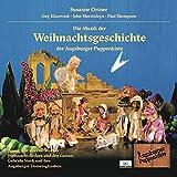 Die Weihnachtsgeschichte der Augsburger Puppenkiste (feat. Guy Klucevsek, John Marcinizyn, Paul...