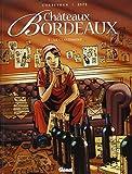 Châteaux Bordeaux - Tome 05 : Le classement