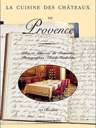 Cuisine Chateaux de Provence (Angl)