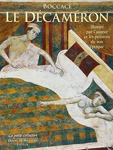 Le Décaméron illustré par l'auteur et les peintres de son époque par Boccace, Vittore Branca, Collectif