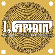 Mantras for Mindlessness [Explicit]