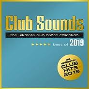 Club Sounds - Best Of 2019 [Explicit]