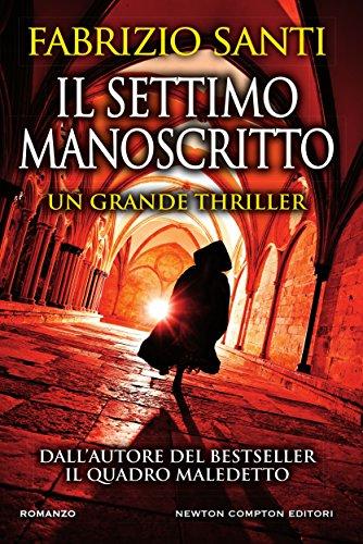 il-settimo-manoscritto-enewton-narrativa-italian-edition