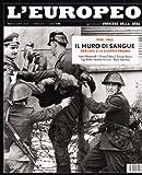 eBook Gratis da Scaricare L europeo 1948 1963 Il muro di sangue Berlino e la guerra fredda (PDF,EPUB,MOBI) Online Italiano