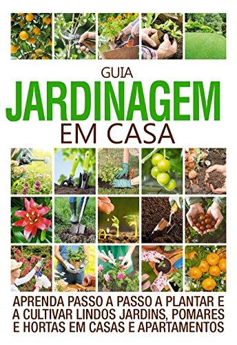 Guia Jardinagem em Casa 01 (Portuguese Edition) por On Line Editora