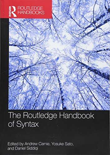 The Routledge Handbook of Syntax (Routledge Handbooks in Linguistics)