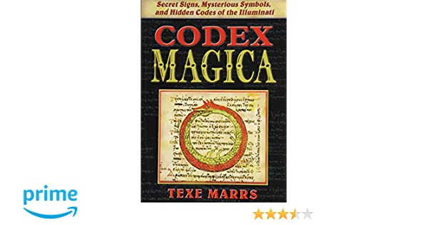 Codex Magica Secret Signs Mysterious Symbols And Hidden Codes Of