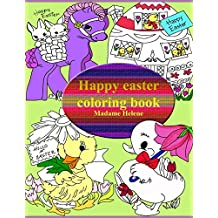 Happy Easter: Coloring book (Coloring book by Madame Helene)