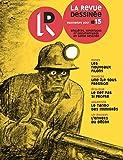 La Revue Dessinée #15: Printemps 2017 (French Edition)