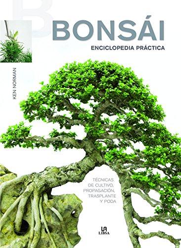 Bonsái enciclopedia práctica : técnicas de cultivo, propagación, trasplante y poda