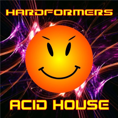 Acid house de hardformers sur amazon music for Acid house soundtrack