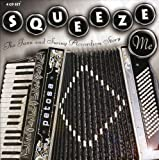 Squeeze Me: the Jazz and Swing Accordion