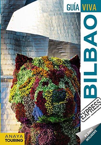 Bilbao (Guía Viva Express - España) por Anaya Touring