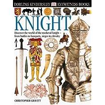 Knight (DK Eyewitness Books) by Christopher Gravett (2000-06-01)