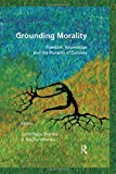 Grounding Morality: Freedom, Knowledge and the Plurality of Cultures