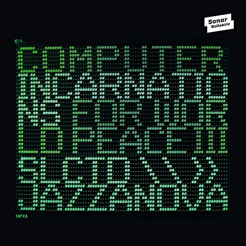 computer-incarnations-for-world-peace-3-compiled-by-jazzanova