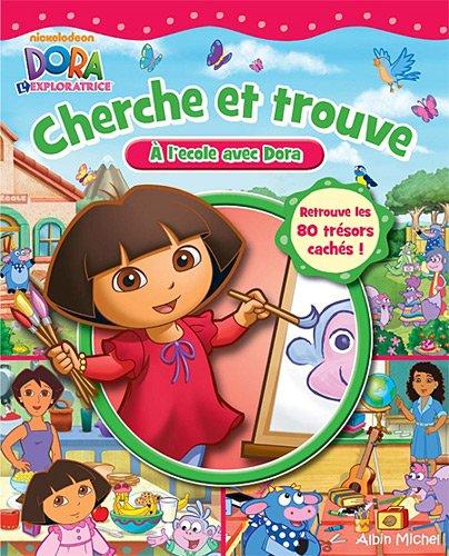 Cherche et trouve : A l'école avec Dora !