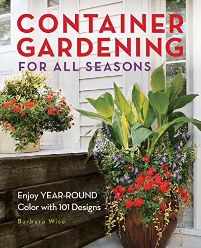 container-gardening-for-all-seasons-101-plant-recipes-for-year-round-color