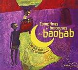 Comptines et berceuses du baobab - L'Afrique noire en 30 comptines...