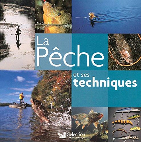 La Pêche & ses techniques par Pierre Affre