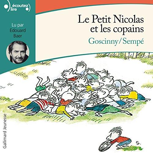 Le Petit Nicolas et les copains: Le Petit Nicolas par René Goscinny