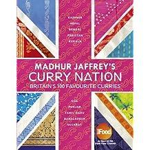 Madhur Jaffrey's Curry Nation by Jaffrey, Madhur (2013) Gebundene Ausgabe