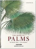 Martius: The Book of Palms by H. Walter Lack (2015-03-12)