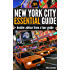 New York City Essential Guide: Best NYC Travel Guide for Tourists