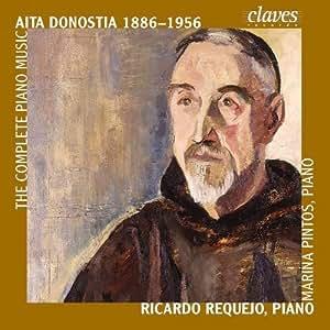 Donostia : Aita Donostia, The Complete Piano Music