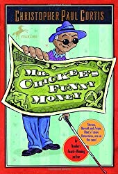 Mr. Chickee's Funny Money by Christopher Paul Curtis (2007-01-23)