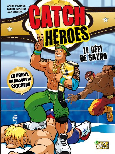 catch-heroes-tome-1-le-defi-de-sanyo