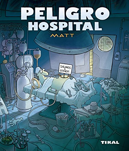 Peligro Hospital (Peligro, humor)