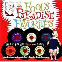 Fools Paradise Favorites