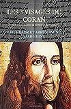 les 3 visages du coran le coran paratexte ou hypertexte de corpus bibliques? by dr leila qadr arrune 2015 06 23