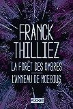 Telecharger Livres La Foret des ombres L Anneau de Moebius COLLECTOR (PDF,EPUB,MOBI) gratuits en Francaise