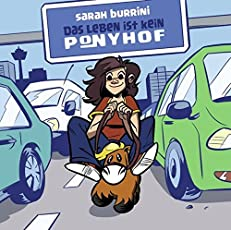 Das Leben ist kein Ponyhof: Bd. 1