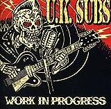 UK Subs: Work in Progress (Audio CD)