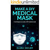 MAKE A DIY MEDICAL MASK:: ✅5 techniques to create a DIY medical mask with Descriptions and Graphic Representations, Make a Reusable Face-Mask, Protective Mask, Washable Mask with Filter Antibacterial