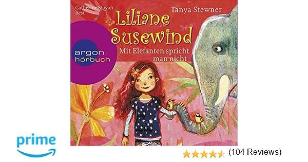 Liliane Susewind  Mit Elefanten spricht man nicht Amazonde