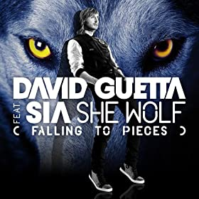 She Wolf (Falling to Pieces) [feat. Sia] [Sandro Silva Remix]